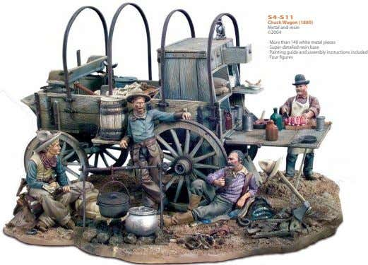 S4-S11 Chuck Wagon (1880) Metal and resin ©2004 · More than 140 white metal pieces
