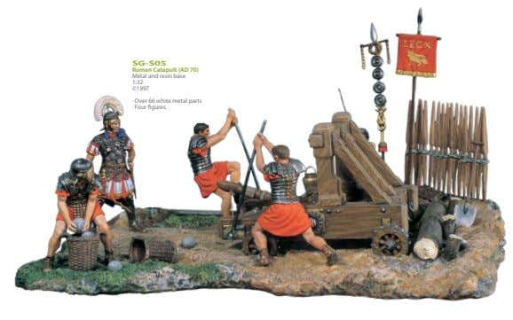 SG-S05 Roman Catapult (AD 70) Metal and resin base 1:32 ©1997 · Over 66 white