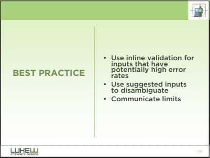 BEST PRACTICE • Use inline validation for inputs that have potentially high error rates •