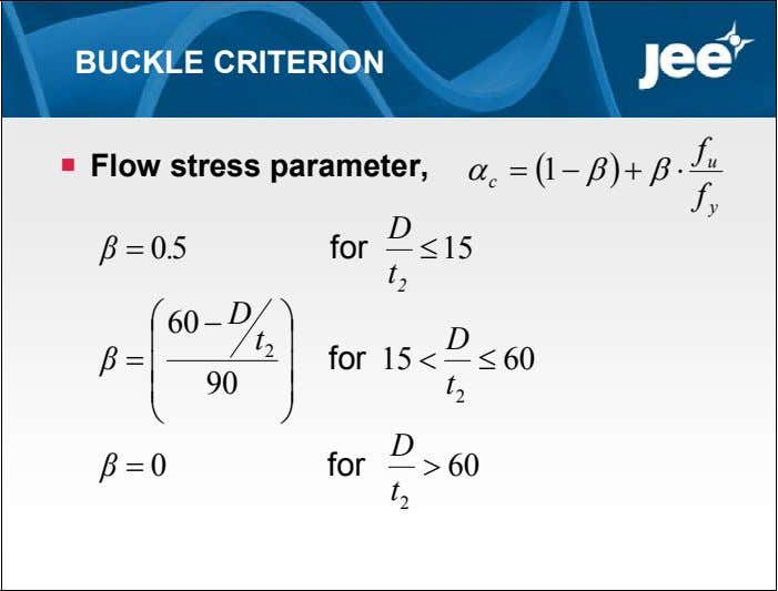 BUCKLE CRITERION f  Flow stress parameter,  u  1    c