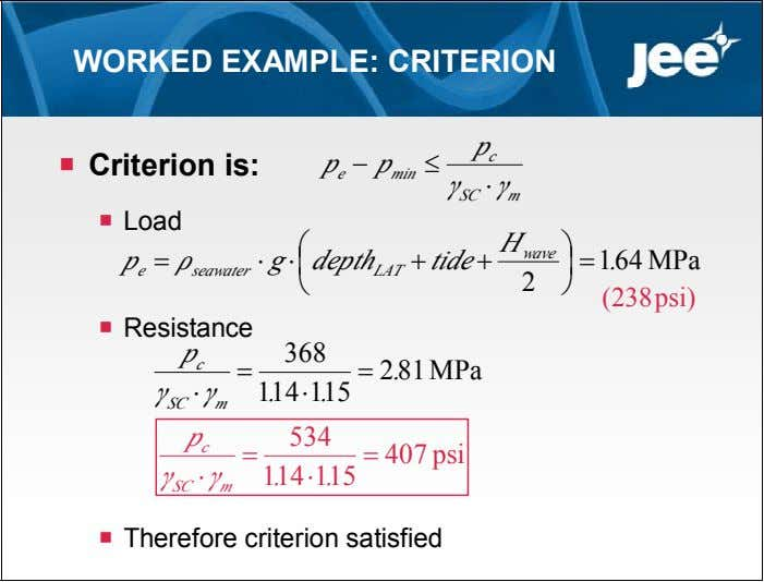 WORKED EXAMPLE: CRITERION p c  Criterion is: p  p  e min γ
