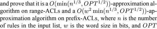 and prove that it is a -approximation al- gorithm on range-ACLs and a -ap- proximation