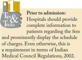 11 Prior to admission: Tips & Tricks Hospitals should provide complete information to patients regarding the