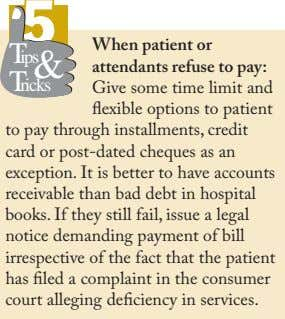 55 Tips & When patient or attendants refuse to pay: Tricks Give some time limit and