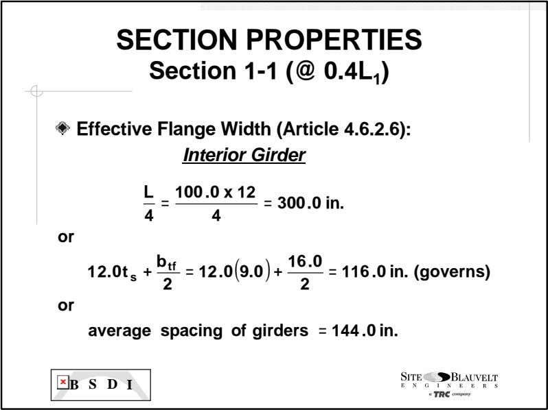 SECTION PROPERTIES Section 1 -1 (@ 0.4L 1 ) Effective Flange Width (Article 4.6.2.6): Interior