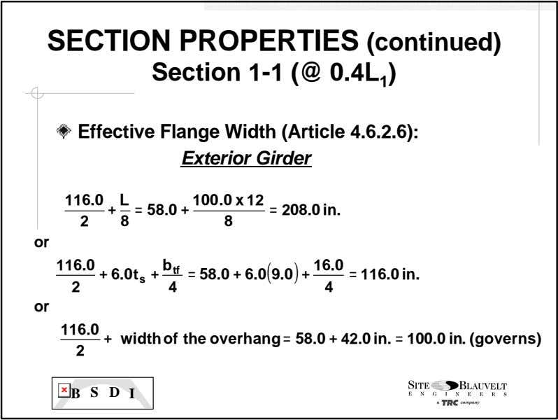 SECTION PROPERTIES (continued) Section 1 -1 (@ 0.4L 1 ) Effective Flange Width (Article 4.6.2.6):