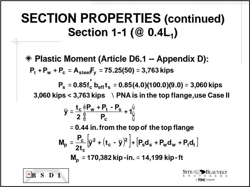 SECTION PROPERTIES (continued) Section 1 -1 (@ 0.4L 1 ) Plastic Moment (Article D6.1 --