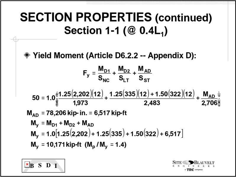 SECTION PROPERTIES (continued) Section 1 -1 (@ 0.4L 1 ) Yield Moment (Article D6.2.2 --