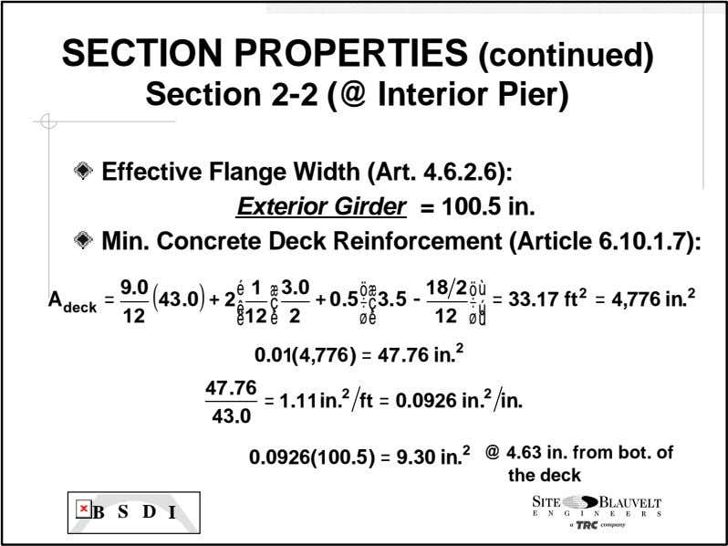 SECTION PROPERTIES (continued) Section 2-2 (@ Interior Pier) Effective Flange Width (Art. 4.6.2.6): Exterior Girder
