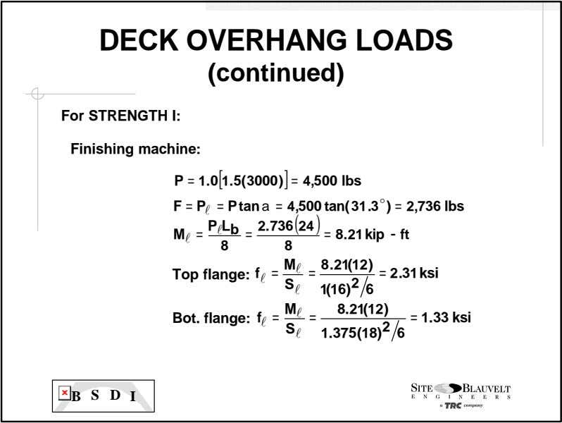 DECK OVERHANG LOADS (continued) For STRENGTH I: Finishing machine: P = 1 .0 1.5( 3000)