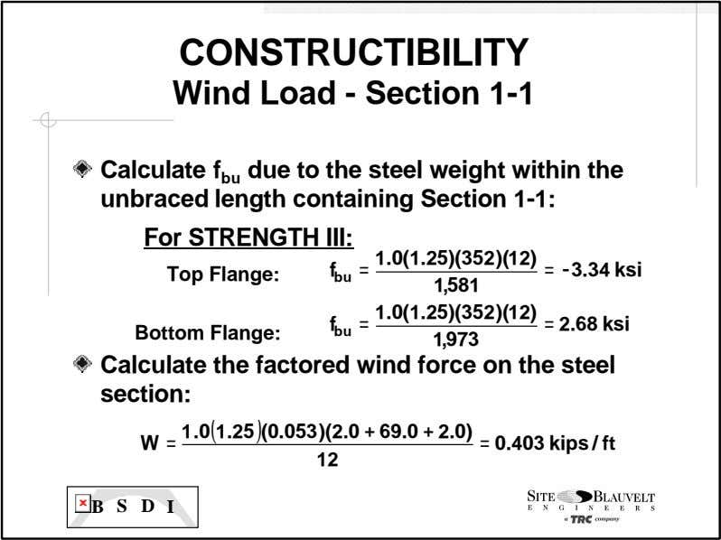 CONSTRUCTIBILITY Wind Load - Section 1 -1 Calculate f bu due to the steel weight