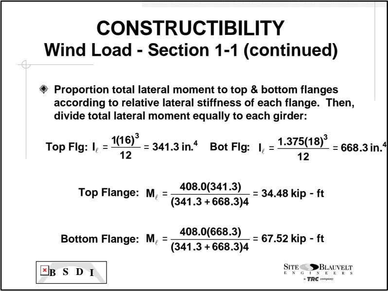 CONSTRUCTIBILITY Wind Load - Section 1-1 (continued) Proportion total lateral moment to top & bottom