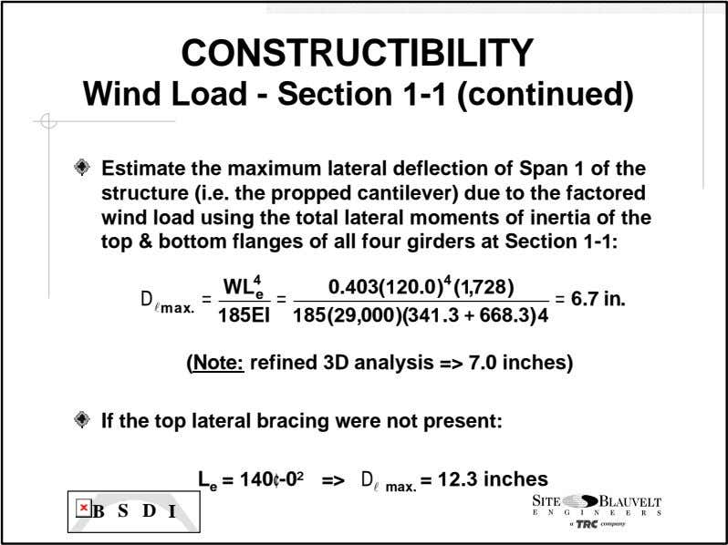 CONSTRUCTIBILITY Wind Load - Section 1-1 (continued) Estimate the maximum lateral deflection of Span 1