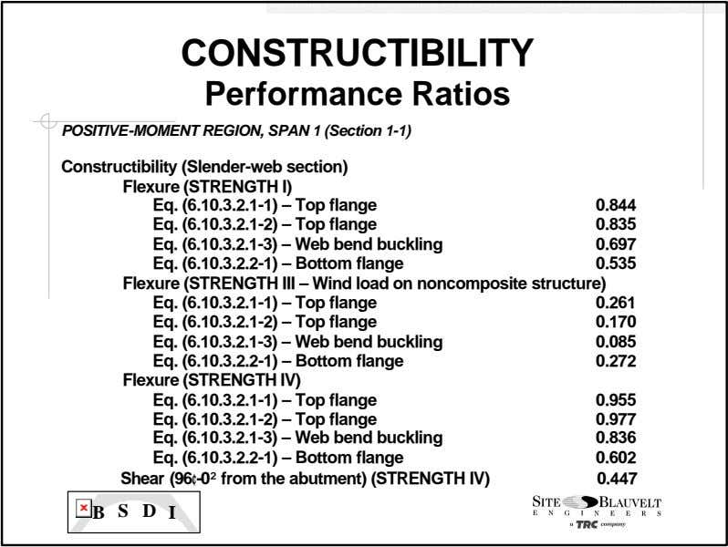CONSTRUCTIBILITY Performance Ratios POSITIVE-MOMENT REGION, SPAN 1 (Section 1-1) Constructibility (Slender-web