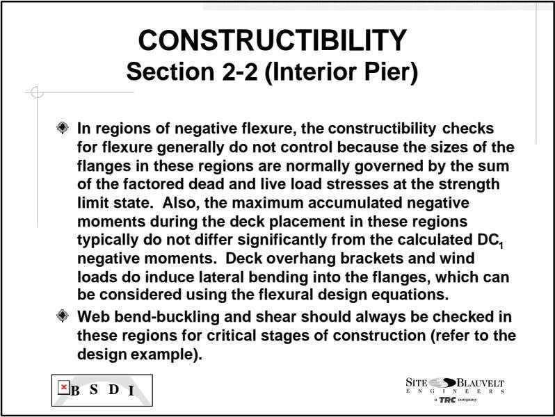 CONSTRUCTIBILITY Section 2-2 (Interior Pier) In regions of negative flexure, the constructibility checks for