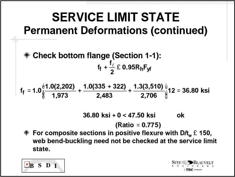 SERVICE LIMIT STATE Permanent Deformations (continued) Check bottom flange (Section 1 -1): f l f