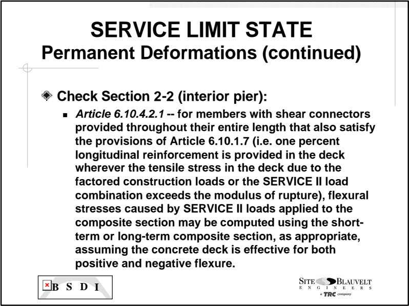 SERVICE LIMIT STATE Permanent Deformations (continued) Check Section 2-2 (interior pier): n Article 6.10.4.2.1