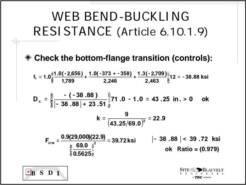 WEB BEND- BUCKLING RESISTANCE (Article 6.10.1.9) Check the bottom-flange transition (controls): é 1 .0( -
