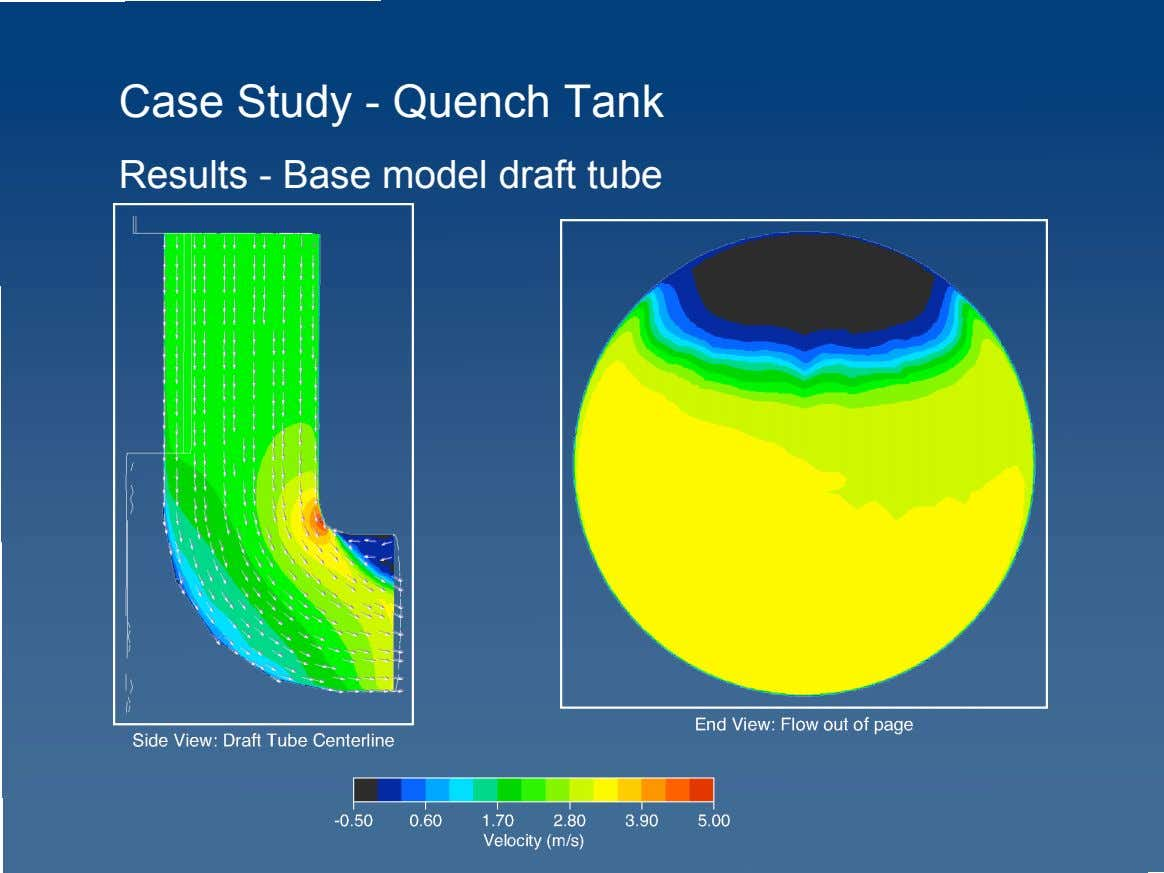 Case Study - Quench Tank Results - Base model draft tube