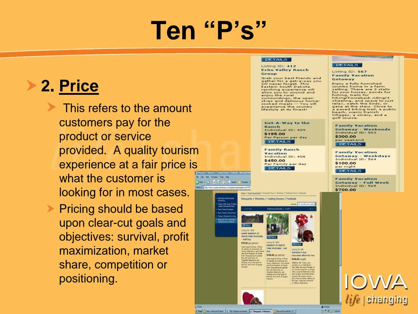 "Ten ""P's"" 2. Price This refers to the amount customers pay for the product or"