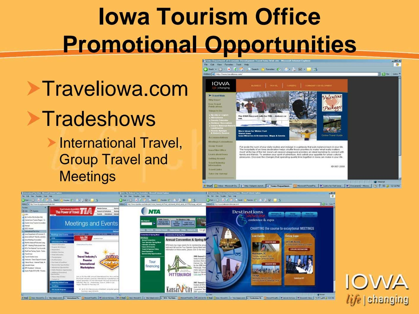 Iowa Tourism Office Promotional Opportunities Traveliowa.com Tradeshows International Travel, Group Travel and