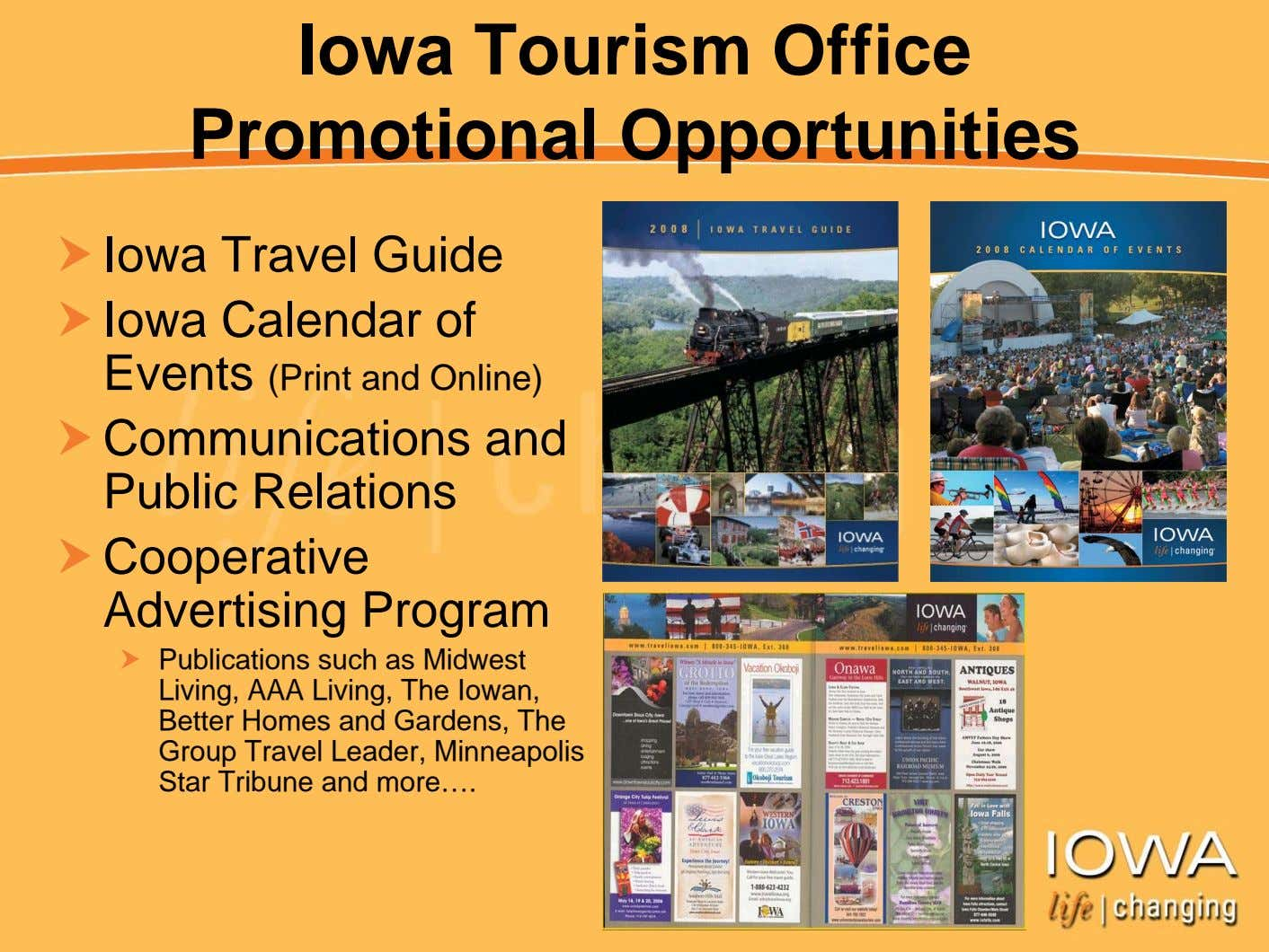 Iowa Tourism Office Promotional Opportunities Iowa Travel Guide Iowa Calendar of Events (Print and Online)
