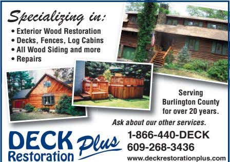• Exterior Wood Restoration • Decks, Fences, Log Cabins • All Wood Siding and more