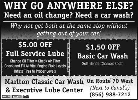 WHY GO ANYWHERE ELSE? Need an oil change? Need a car wash? Why not get