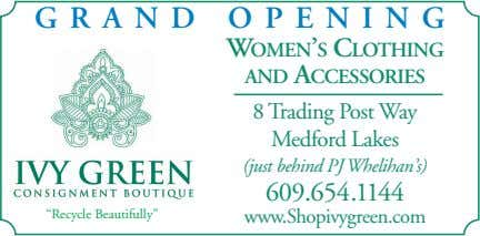 GRAND OPENING WOMEN'S CLOTHING AND ACCESSORIES 8 Trading Post Way Medford Lakes (just behind PJ