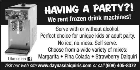 HAVING A PARTY?! We rent frozen drink machines! Serve with or without alcohol. Perfect choice