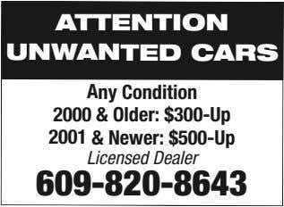 ATTENTION UNWANTED CARS Any Condition 2000 & Older: $300-Up 2001 & Newer: $500-Up Licensed Dealer