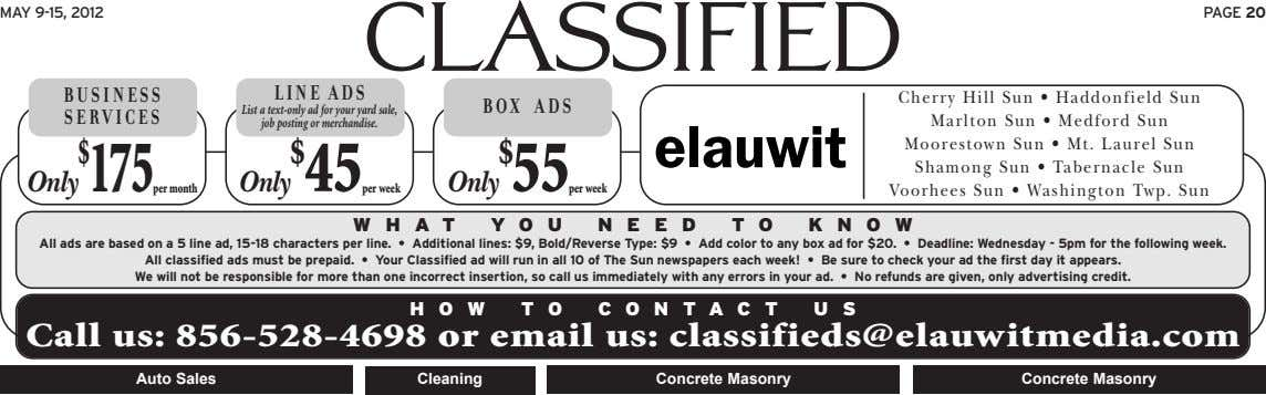 MAY 9-15, 2012 PAGE 20 classified BUSINESS LINE ADS BOX ADS SERVICES List a text-only