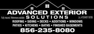 ADVANCED EXTERIOR Fullyinsured,Referencesavailable SOLUTIONS Lic.#13VH01119700 ROOFING • SIDING • DECKS •