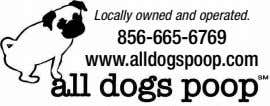 Locally owned and operated. 856-665-6769 www.alldogspoop.com