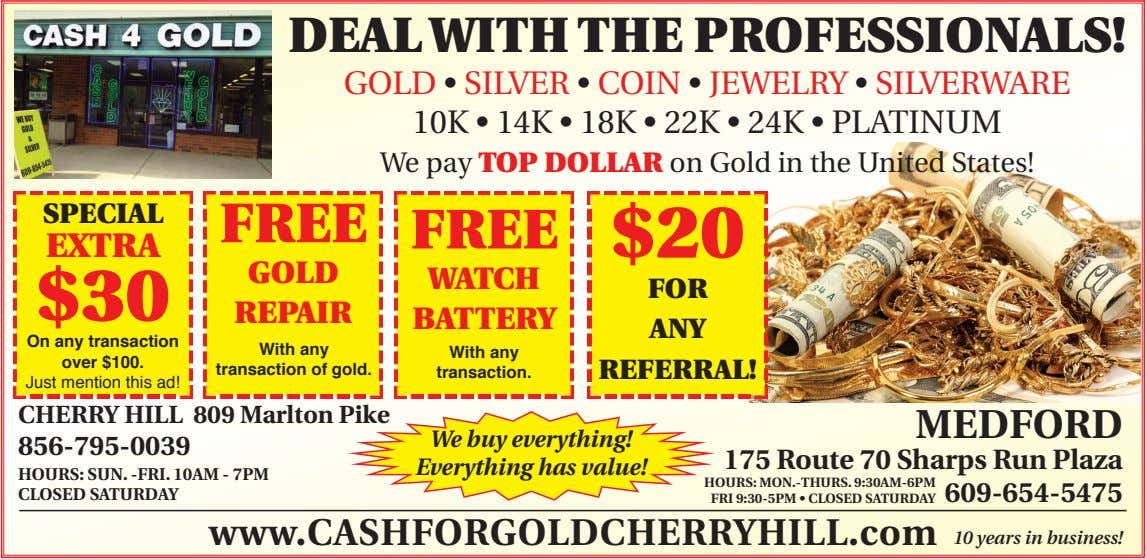 DEAL WITH THE PROFESSIONALS! GOLD • SILVER • COIN • JEWELRY • SILVERWARE 10K •