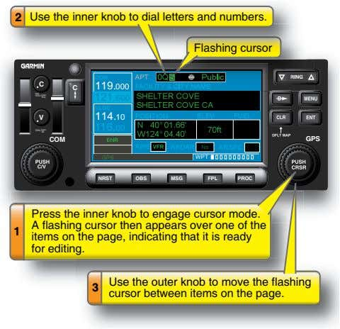 2 Use the inner knob to dial letters and numbers. FlashingFlashing cursorcursor AP T 5