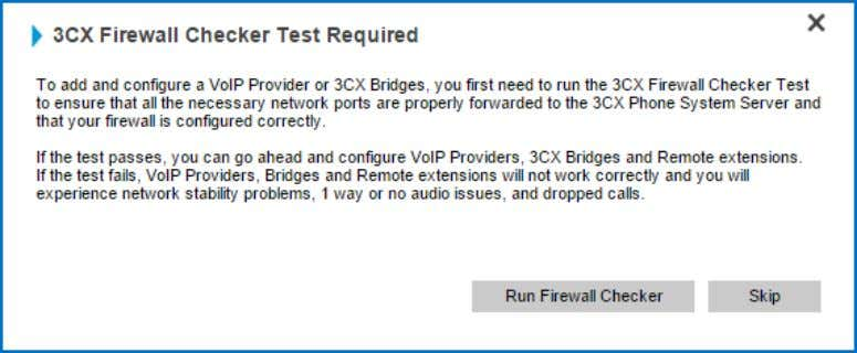 "​ ""Add""menu>""AddVoIP Provider"" ​ button. 2. The you to conduct a firewall test ( ​"