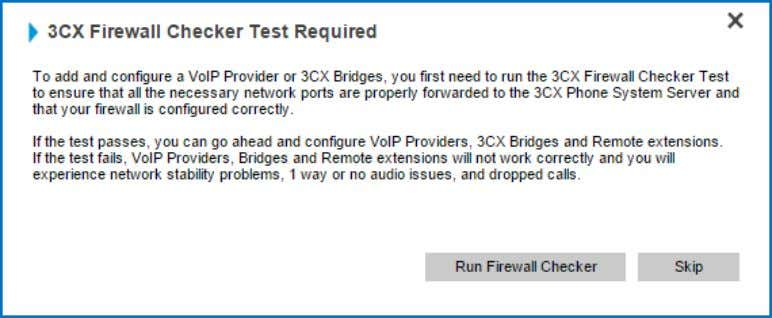2. The you to conduct a firewall test ( ​ http://www.3cx.com/blog/docs/firewall­checker/ ​ ).Click ​