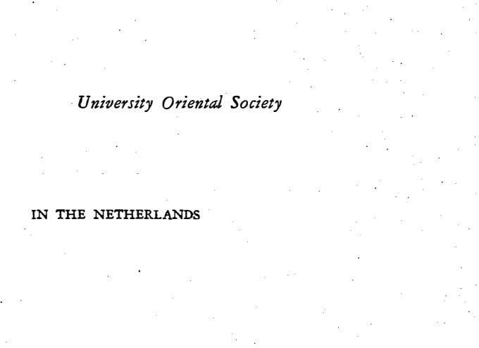 University Oriental Society IN THE NETHERLANDS