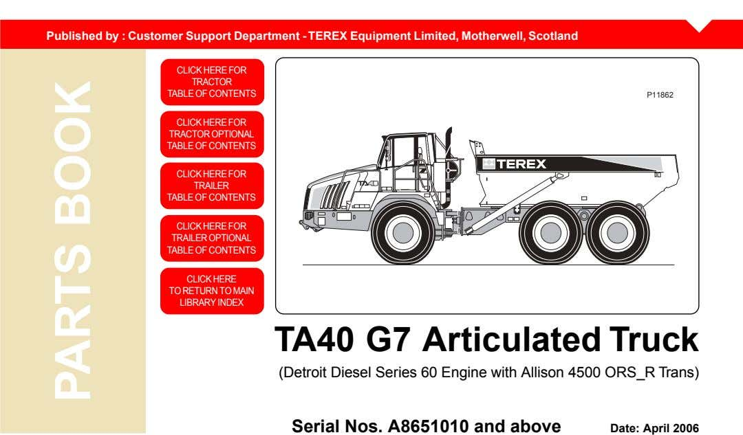 Published by : Customer Support Department - TEREX Equipment Limited, Motherwell, Scotland CLICK CLICK HERE
