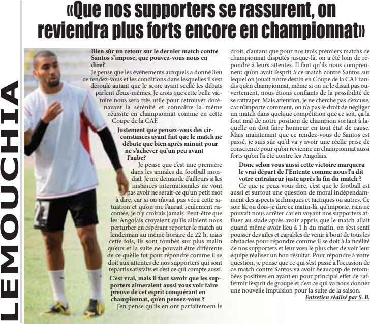 «Que nos supporters se rassurent, on reviendra plus forts encore en championnat» Bien sûr un