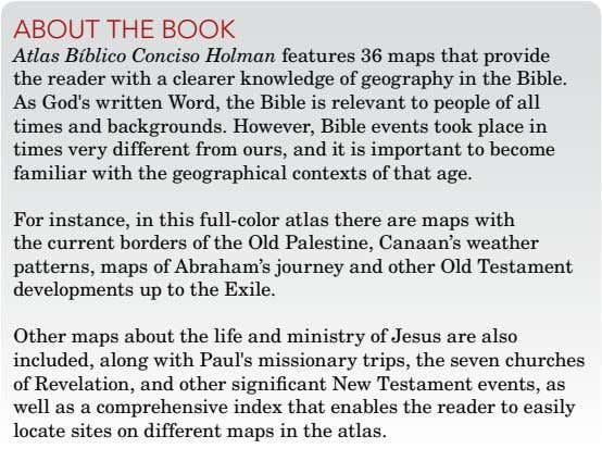 about thE book Atlas Bíblico Conciso Holman features 36 maps that provide the reader with