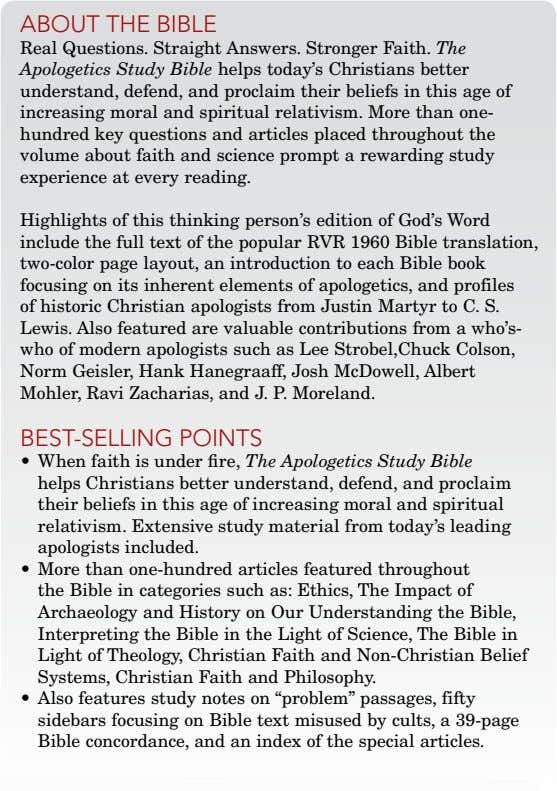 about thE biblE Real Questions. Straight Answers. Stronger Faith. The Apologetics Study Bible helps today's