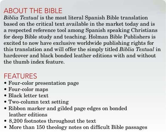 about thE biblE Biblia Textual is the most literal Spanish Bible translation based on the