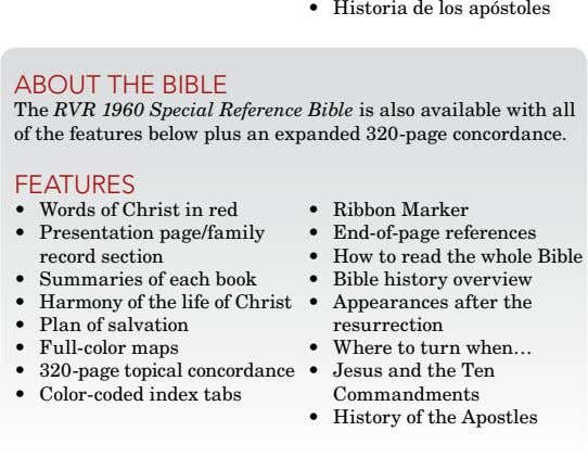 • Historia de los apóstoles about thE biblE The RVR 1960 Special Reference Bible is