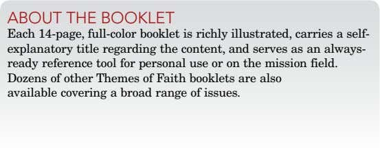 about thE booklEt Each 14-page, full-color booklet is richly illustrated, carries a self- explanatory title