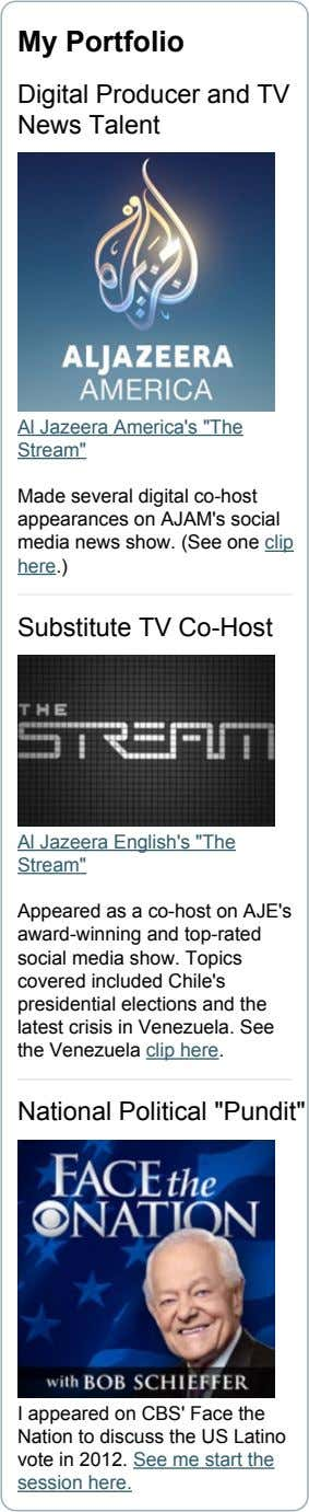 "My Portfolio Digital Producer and TV News Talent Al Jazeera America's ""The Stream"" Made several"