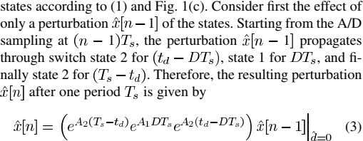 states according to (1) and Fig. 1(c). Consider first the effect of only a perturbation 1