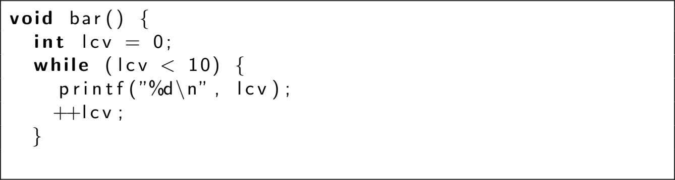 void bar () { int lcv while = ( l c v 0; < 10)