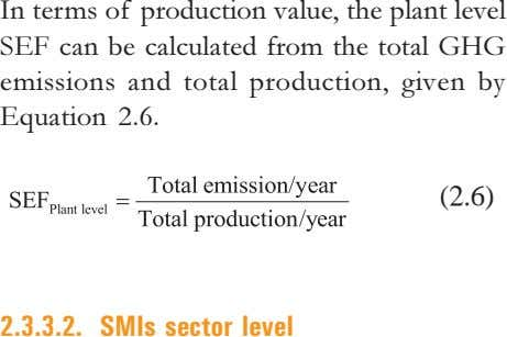 In terms of production value, the plant level SEF can be calculated from the total